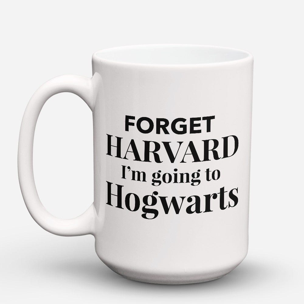 "Limited Edition - ""Forget Harvard"" 15oz Mug"