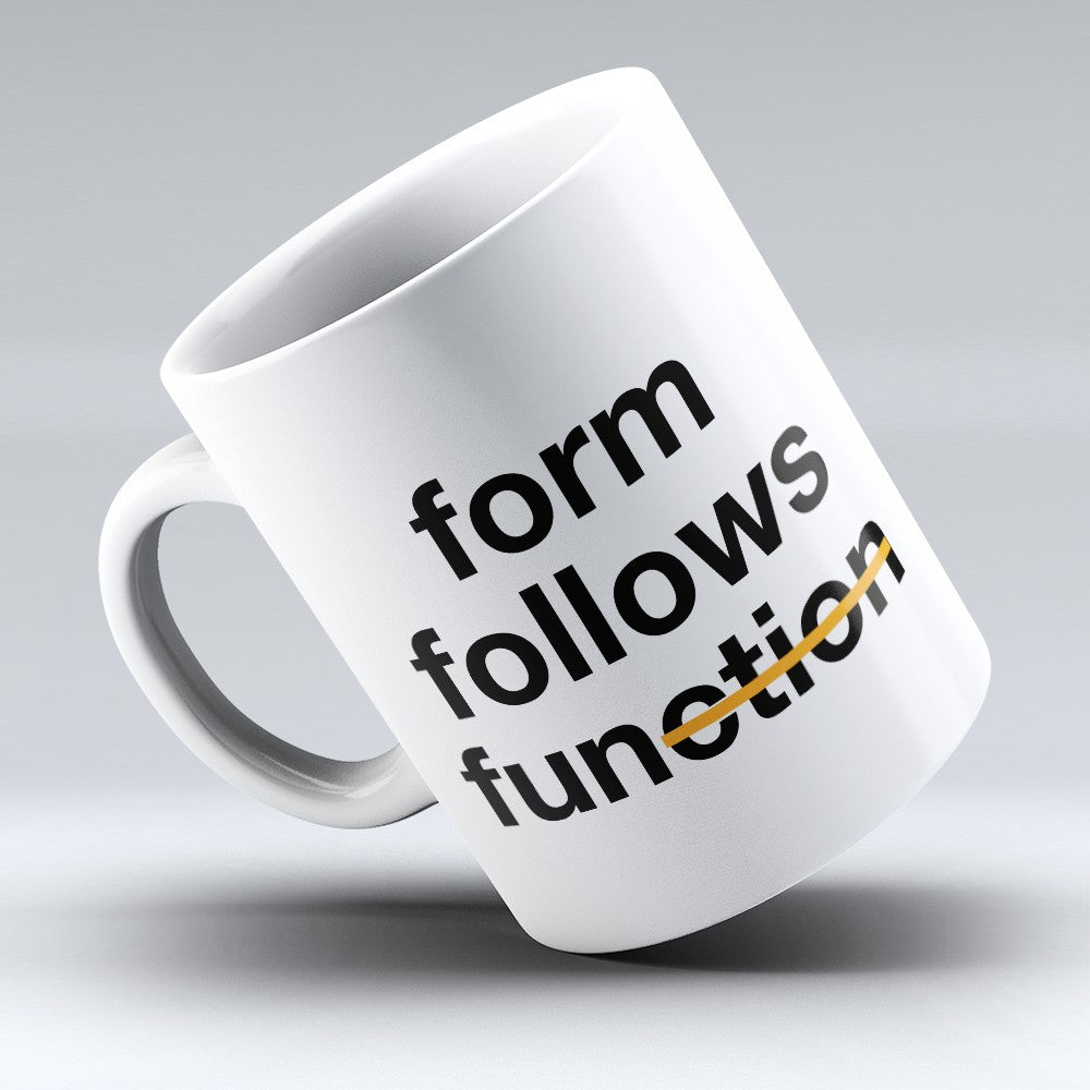 "Limited Edition - ""Form Follows"" 11oz Mug"