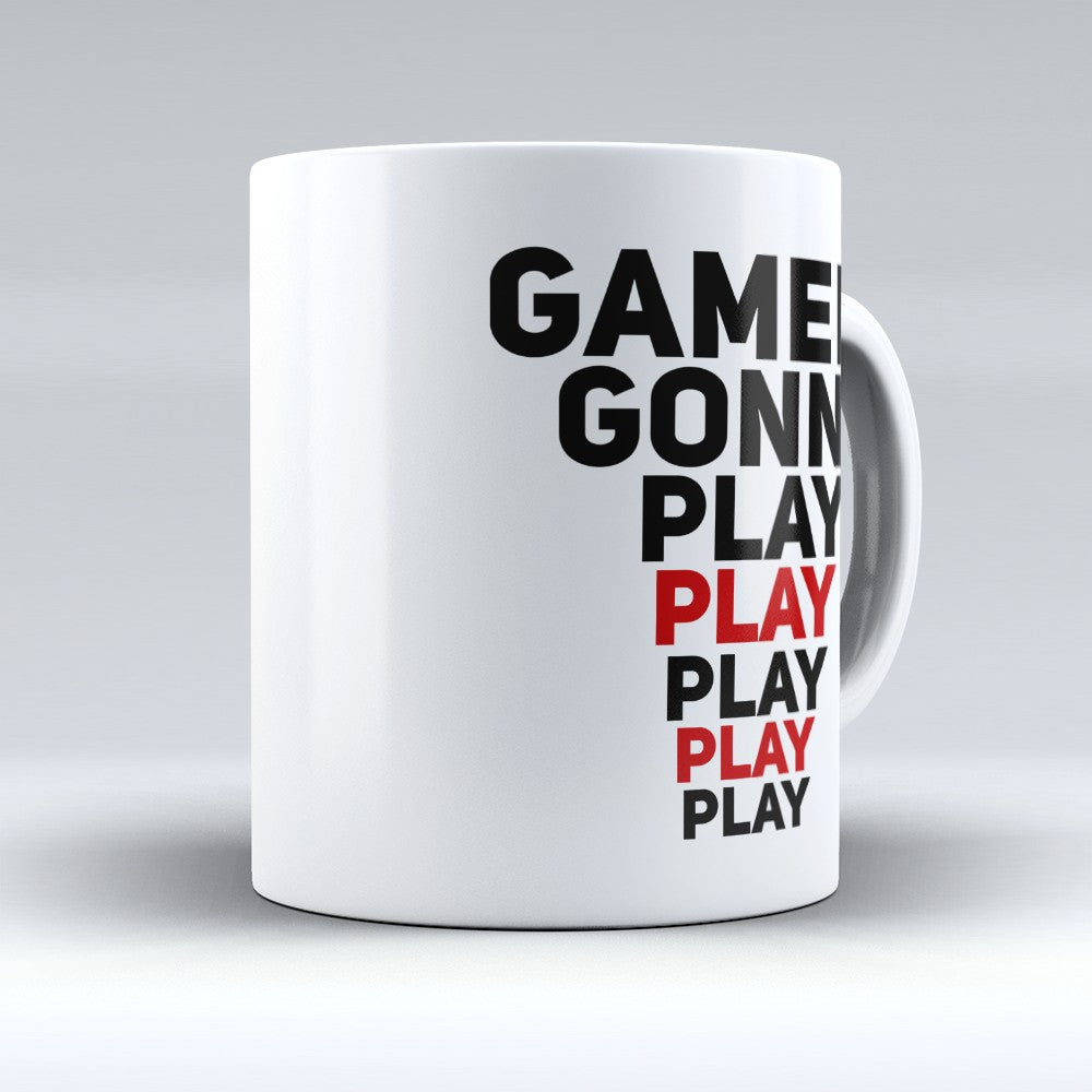 "Limited Edition - ""Gamers Gonna Play"" 11oz Mug"