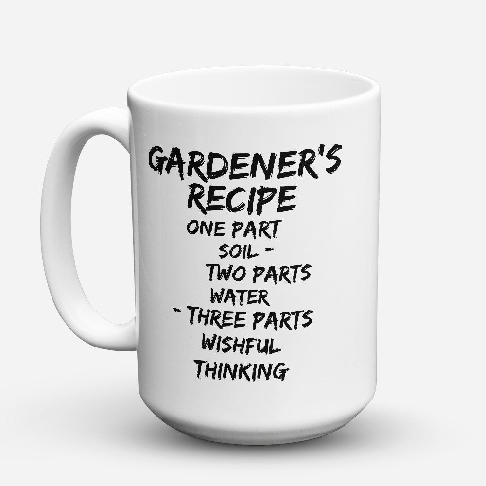 "Limited Edition - ""Gardeners Recipe"" 15oz Mug"