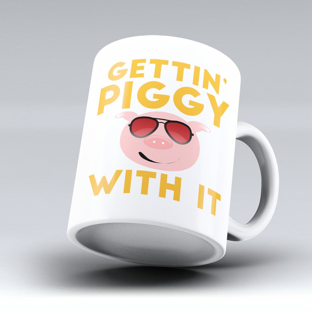 "Limited Edition - ""Gettin Piggy"" 11oz Mug"