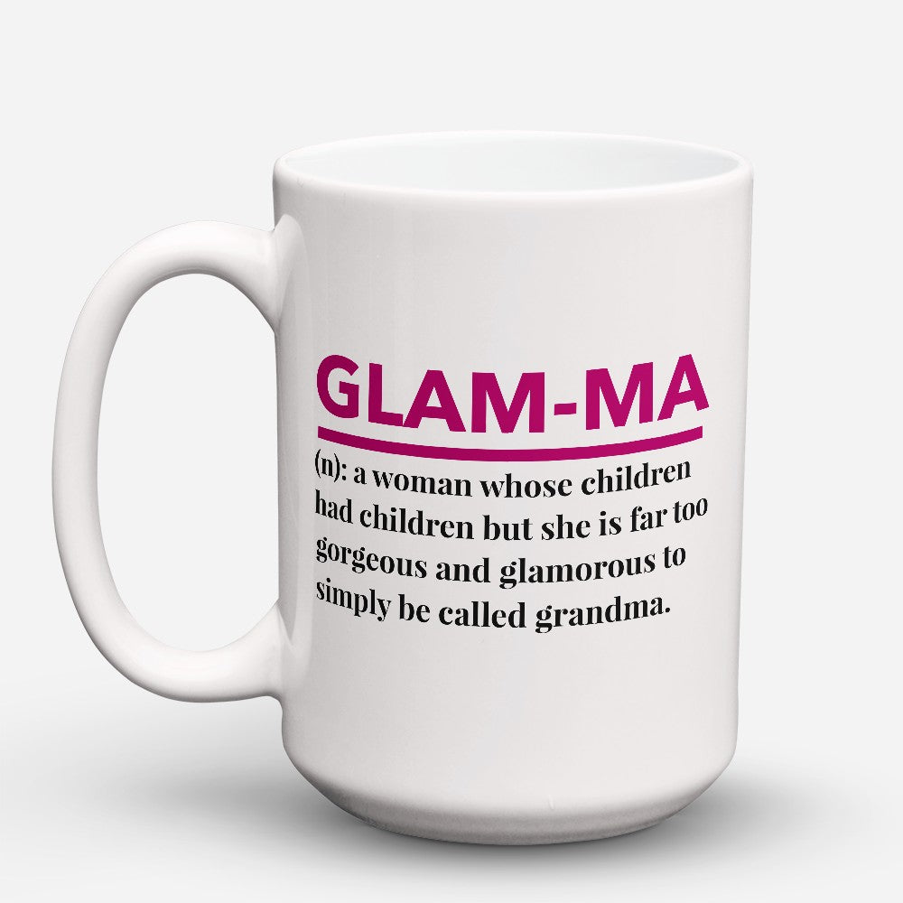 "Limited Edition - ""Glamma"" 15oz Mug"