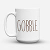 "Limited Edition - ""Gobble"" 15oz Mug - Thanksgiving Mugs - Mugdom Coffee Mugs"
