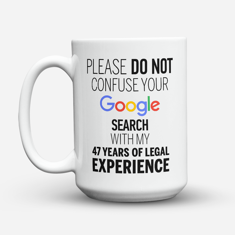 Custom Design - 47 Years of Legal Experience - 15oz - Drinkware - Mugdom Coffee Mugs