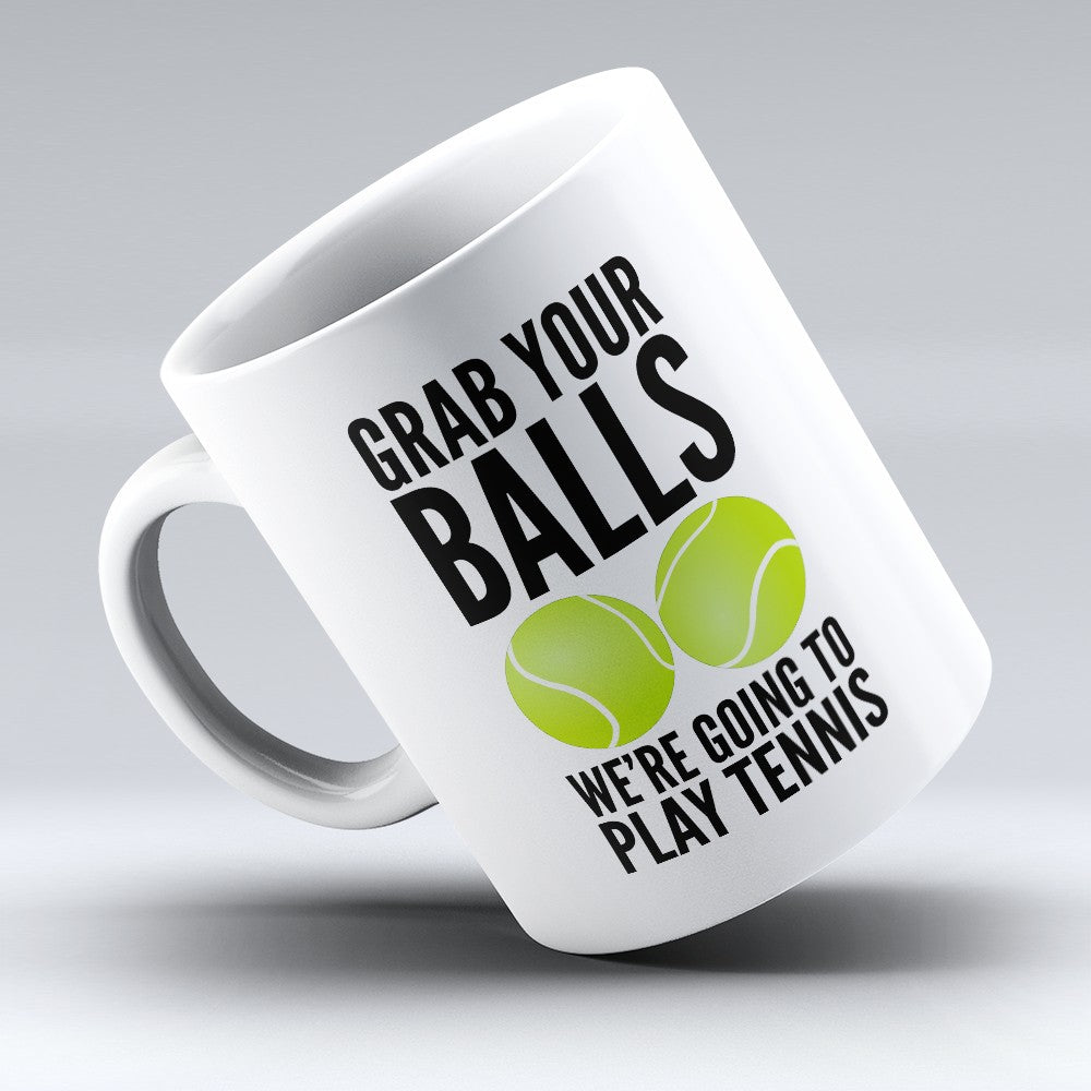 "Limited Edition - ""Grab Your Balls"" 11oz Mug"