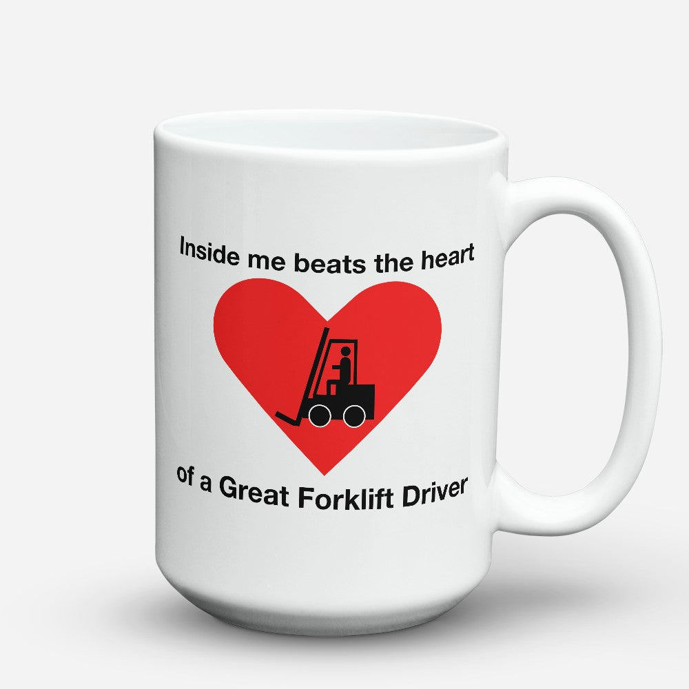 "Limited Edition - ""Great Forklift Driver"" 15oz Mug"