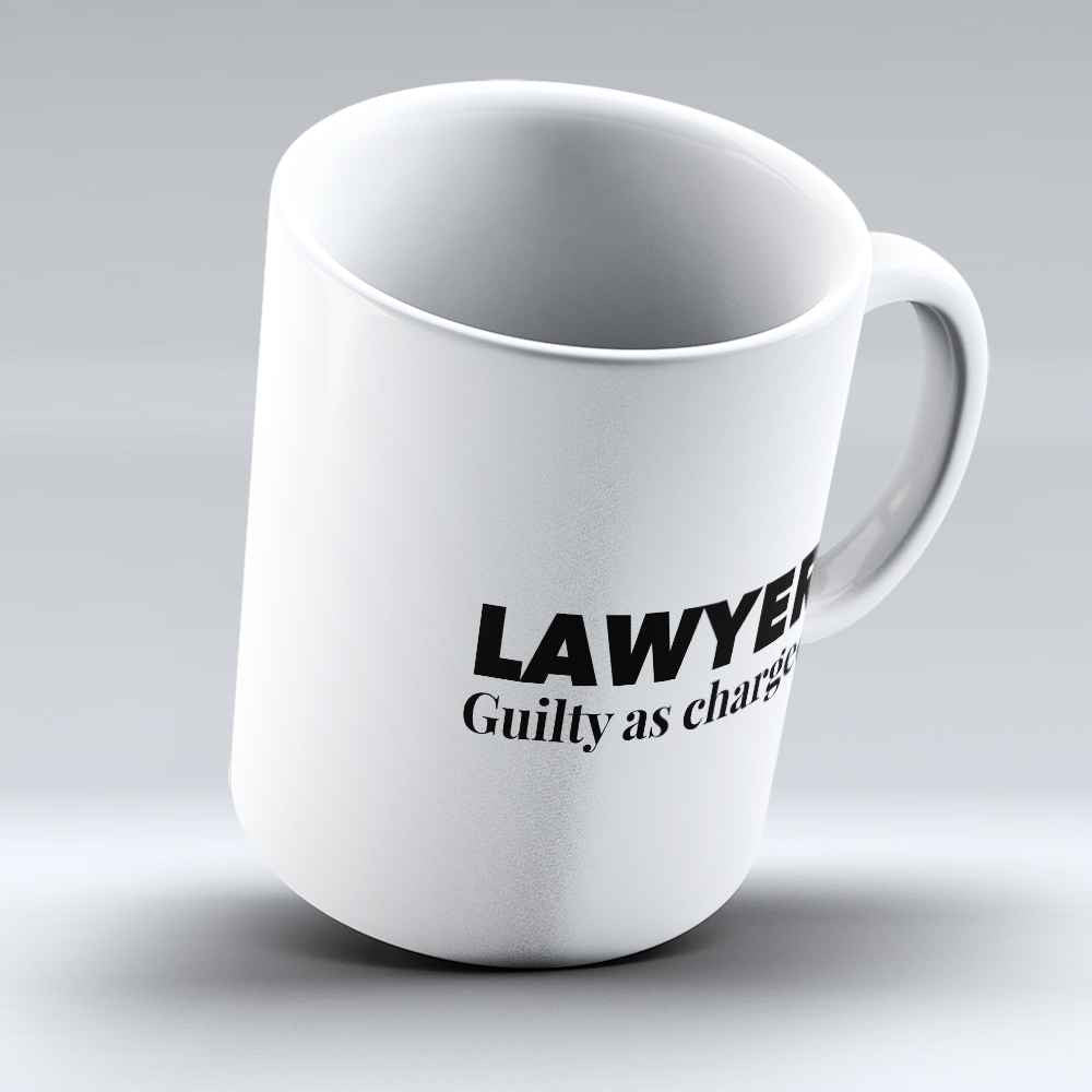"Limited Edition - ""Guilty As Charged"" 11oz Mug - Lawyer Mugs - Mugdom Coffee Mugs"