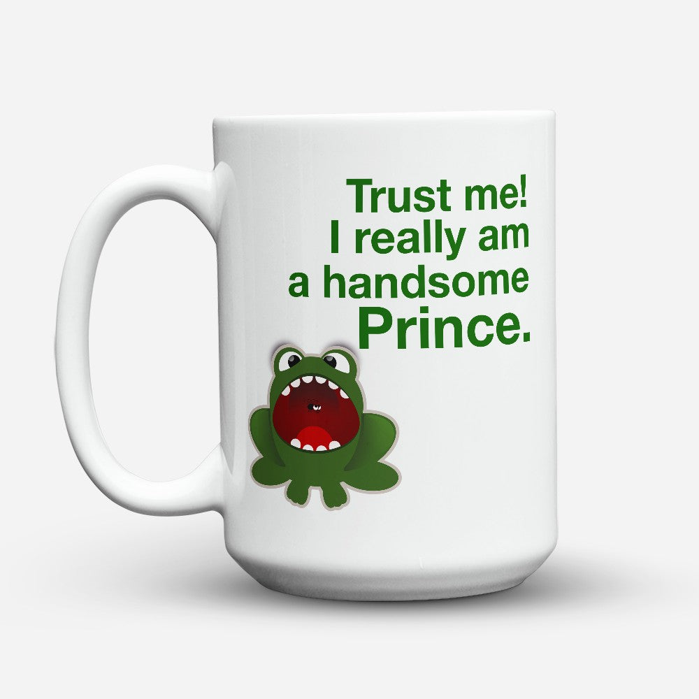 "Limited Edition - ""Handsome Prince"" 15oz Mug"