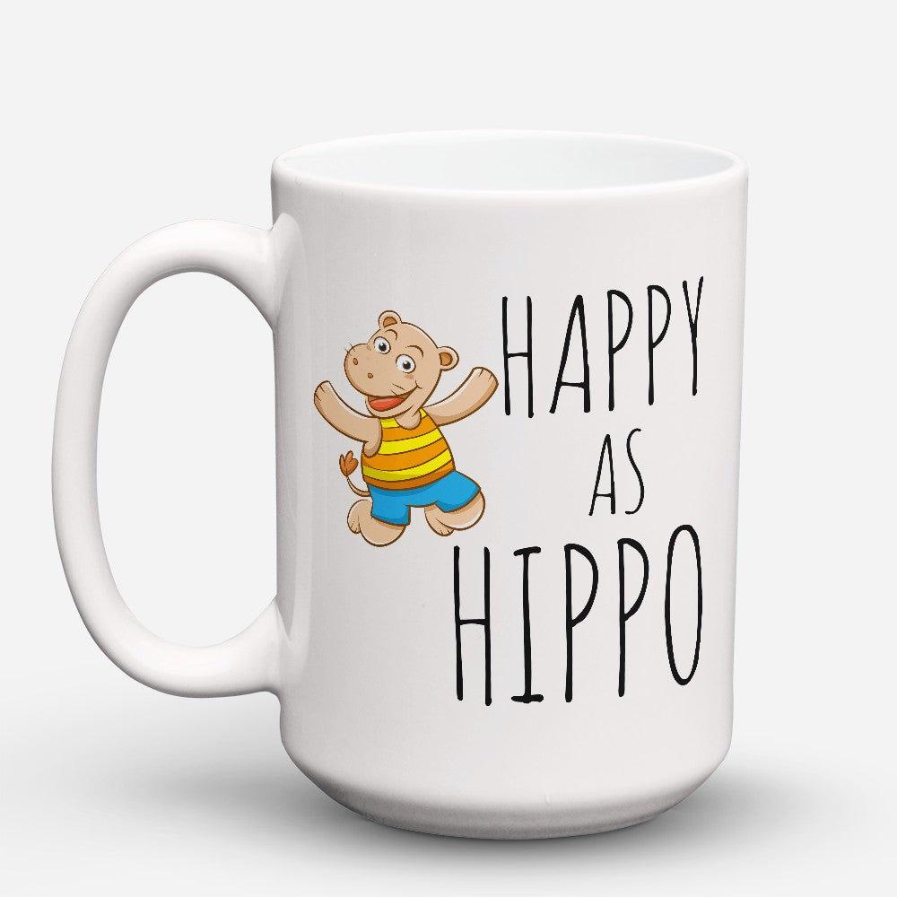 "Limited Edition - ""Happy As Hippo"" 15oz Mug"