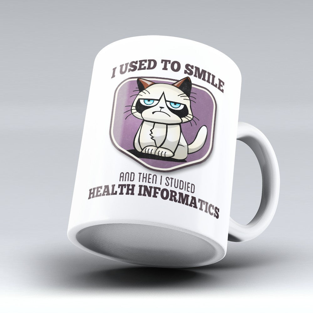 "Limited Edition - ""I Used to Smile - Health Informatics"" 11oz Mug - Medical Mugs - Mugdom Coffee Mugs"