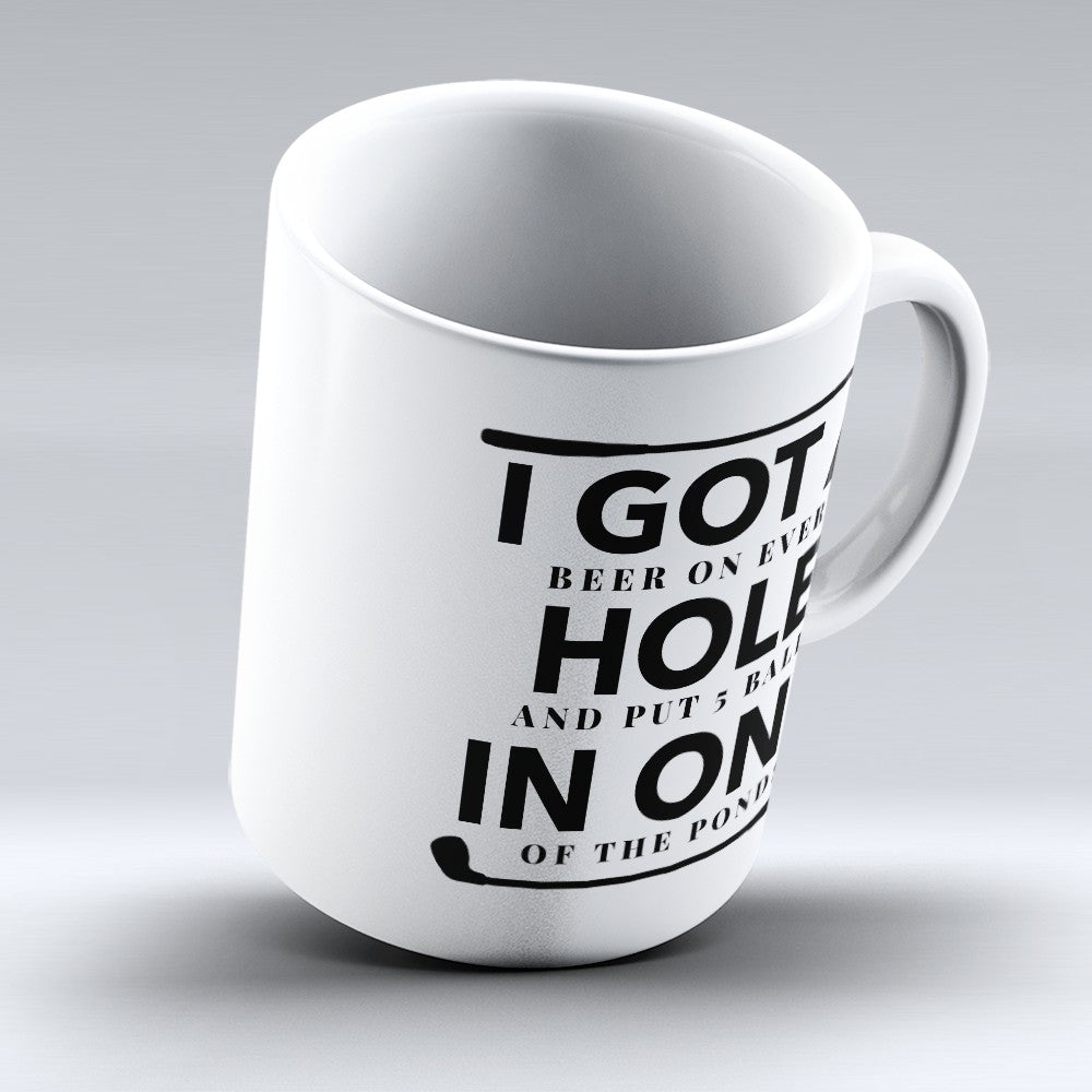 "Limited Edition - ""Hole In One"" 11oz Mug"