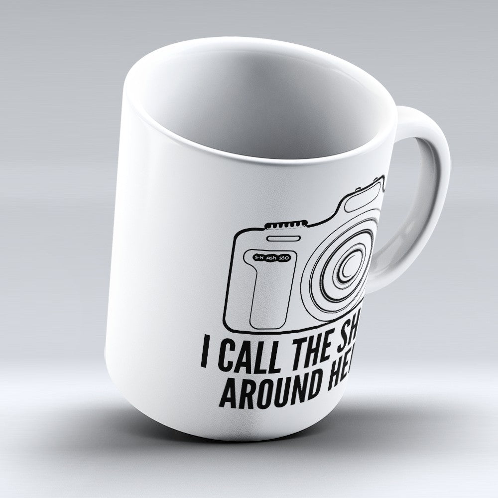 "Limited Edition - ""I Call The Shots"" 11oz Mug"