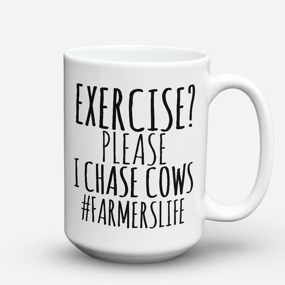 "Limited Edition - ""I Chase Cows"" 15oz Mug"