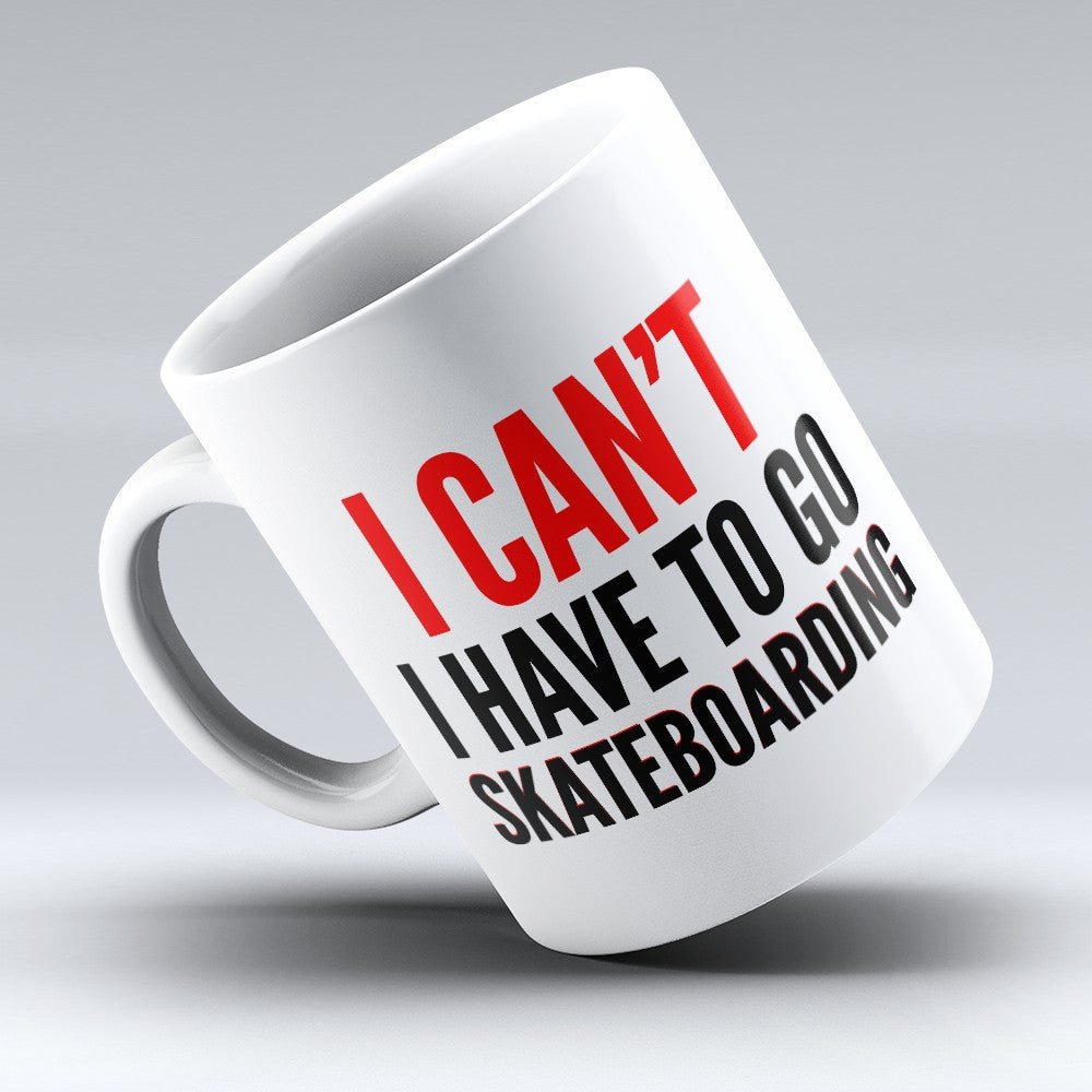 "Limited Edition - ""I Have To Go"" 11oz Mug"
