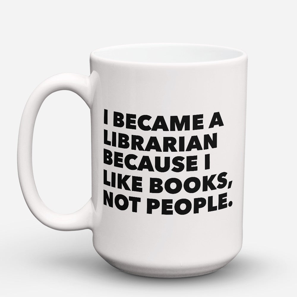 "Limited Edition - ""I Like Books"" 15oz Mug"