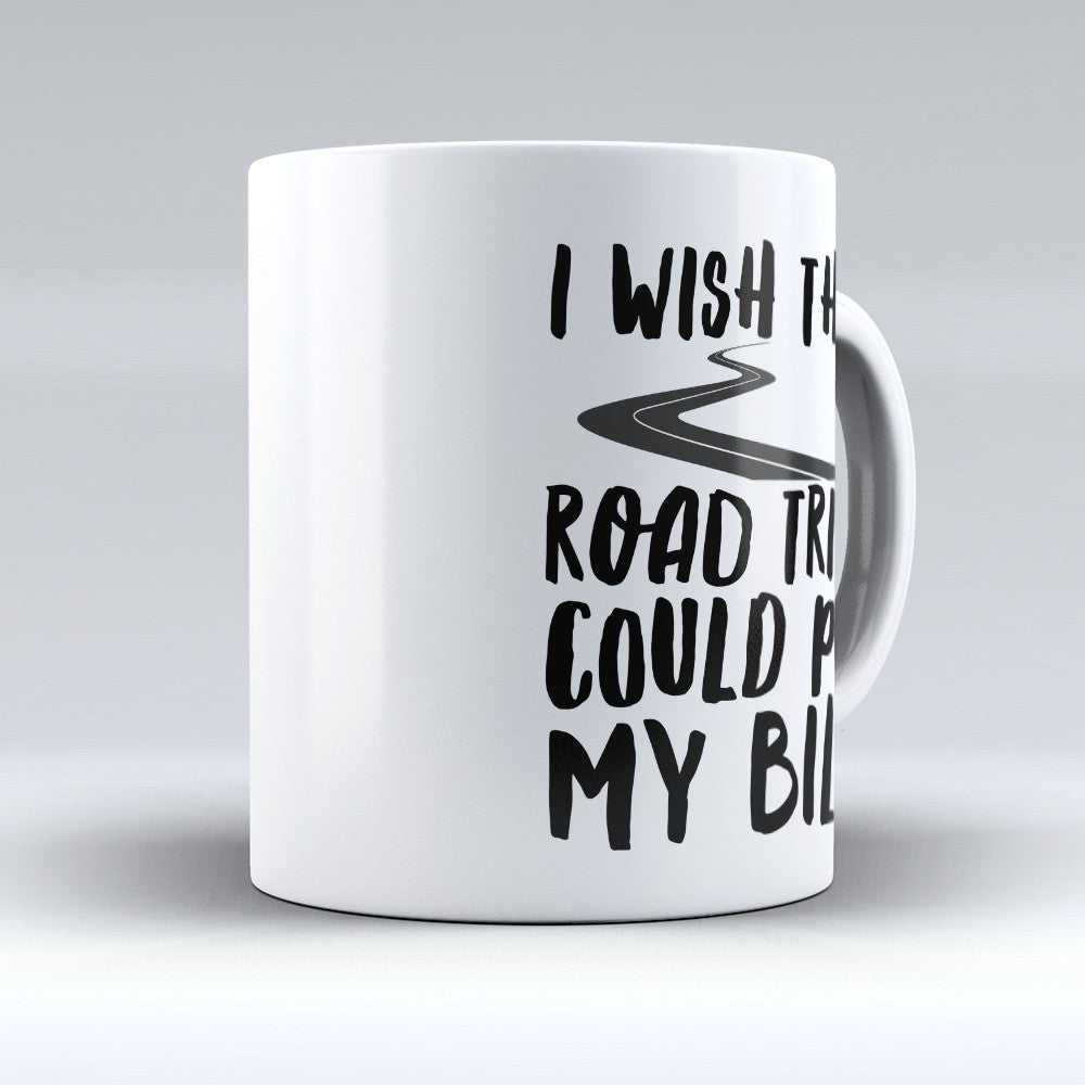"Limited Edition - ""I Wish That"" 11oz Mug"
