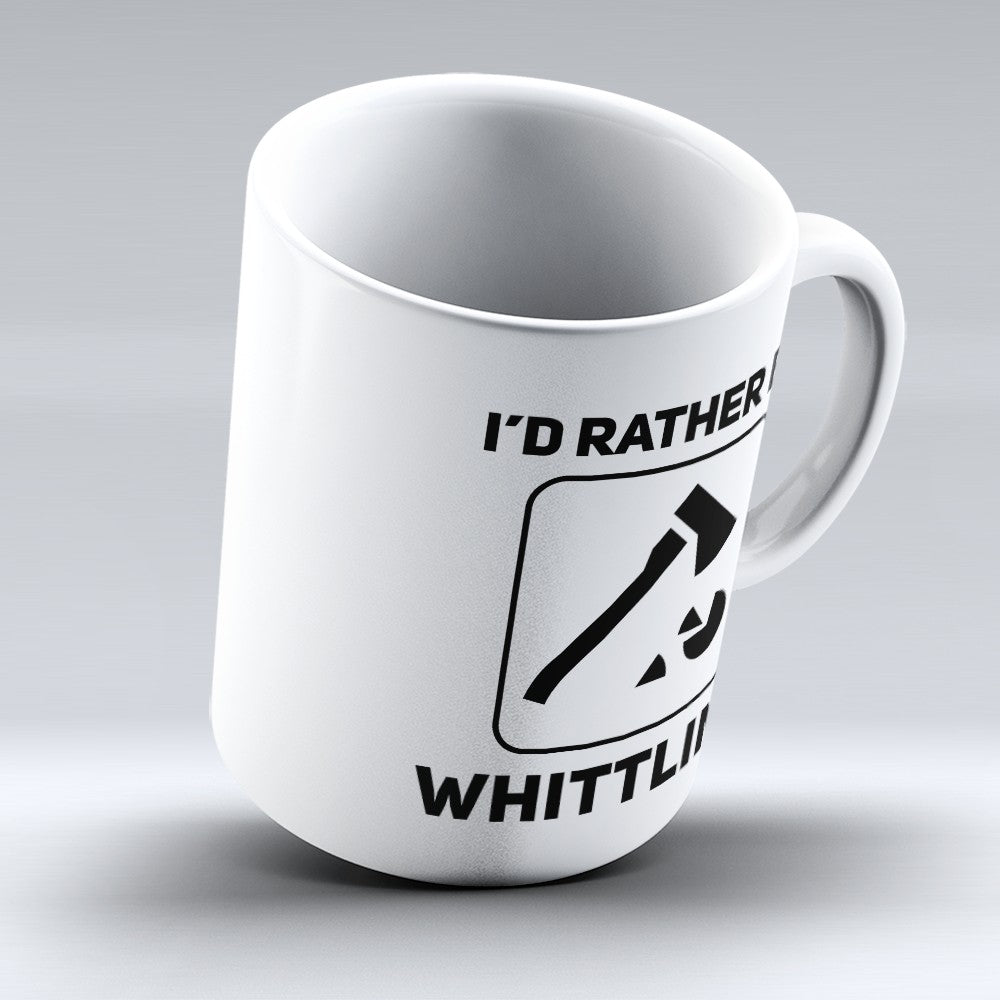 "Limited Edition - ""Id Rather Be Whittling"" 11oz Mug"