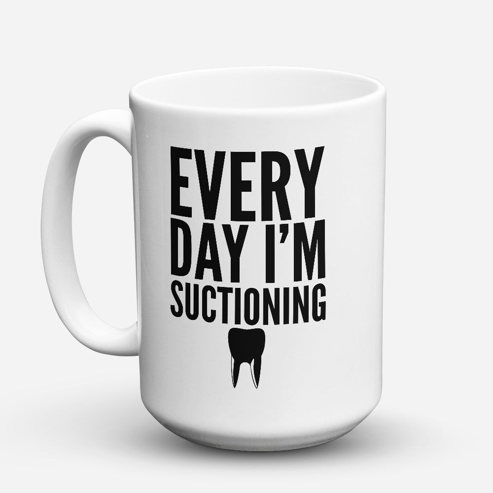 "Limited Edition - ""Im Suctioning"" 15oz Mug"