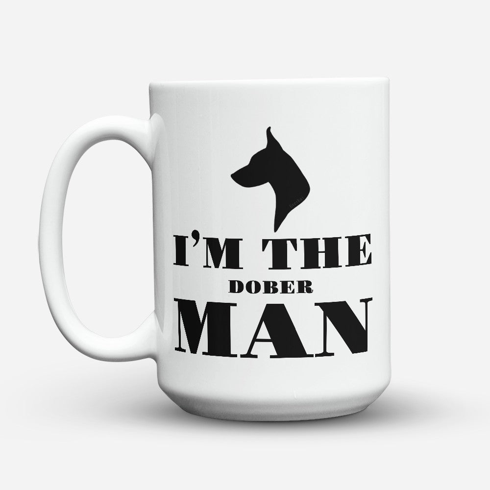 "Limited Edition - ""Im The Doberman"" 15oz Mug"