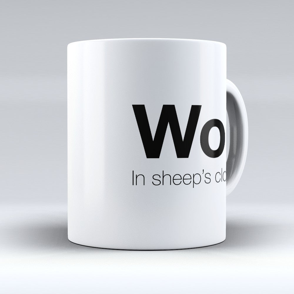 "Limited Edition - ""In Sheeps Clothing"" 11oz Mug"