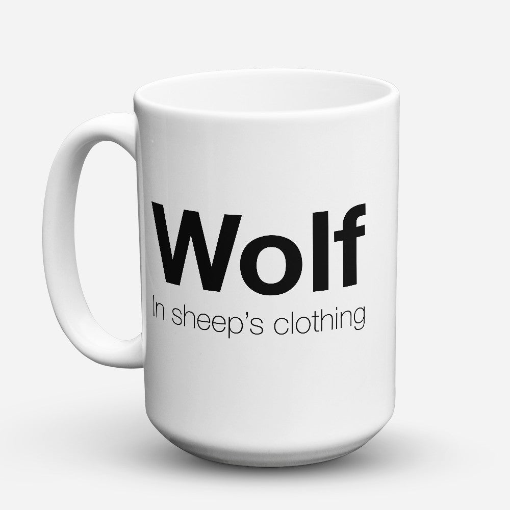 "Limited Edition - ""In Sheeps Clothing"" 15oz Mug"