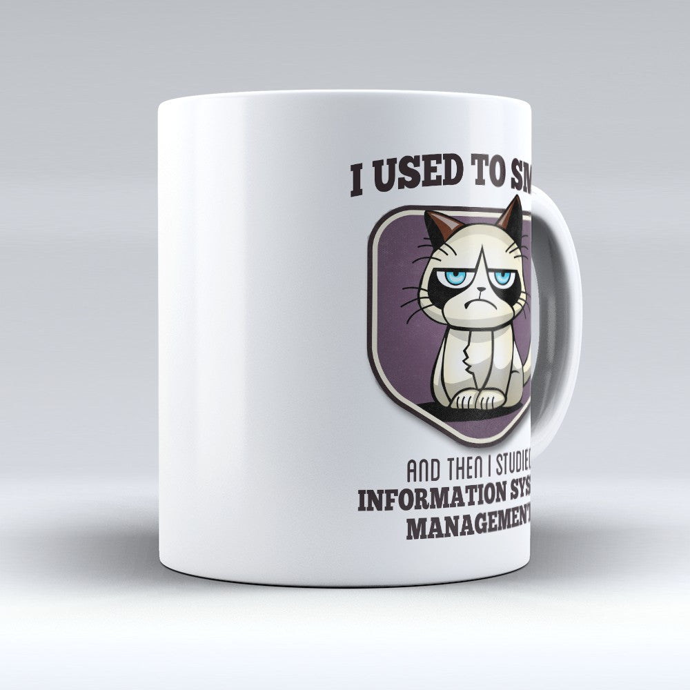 "Limited Edition - ""I Used to Smile - Information System Management"" 11oz Mug - Information Systems Mugs - Mugdom Coffee Mugs"
