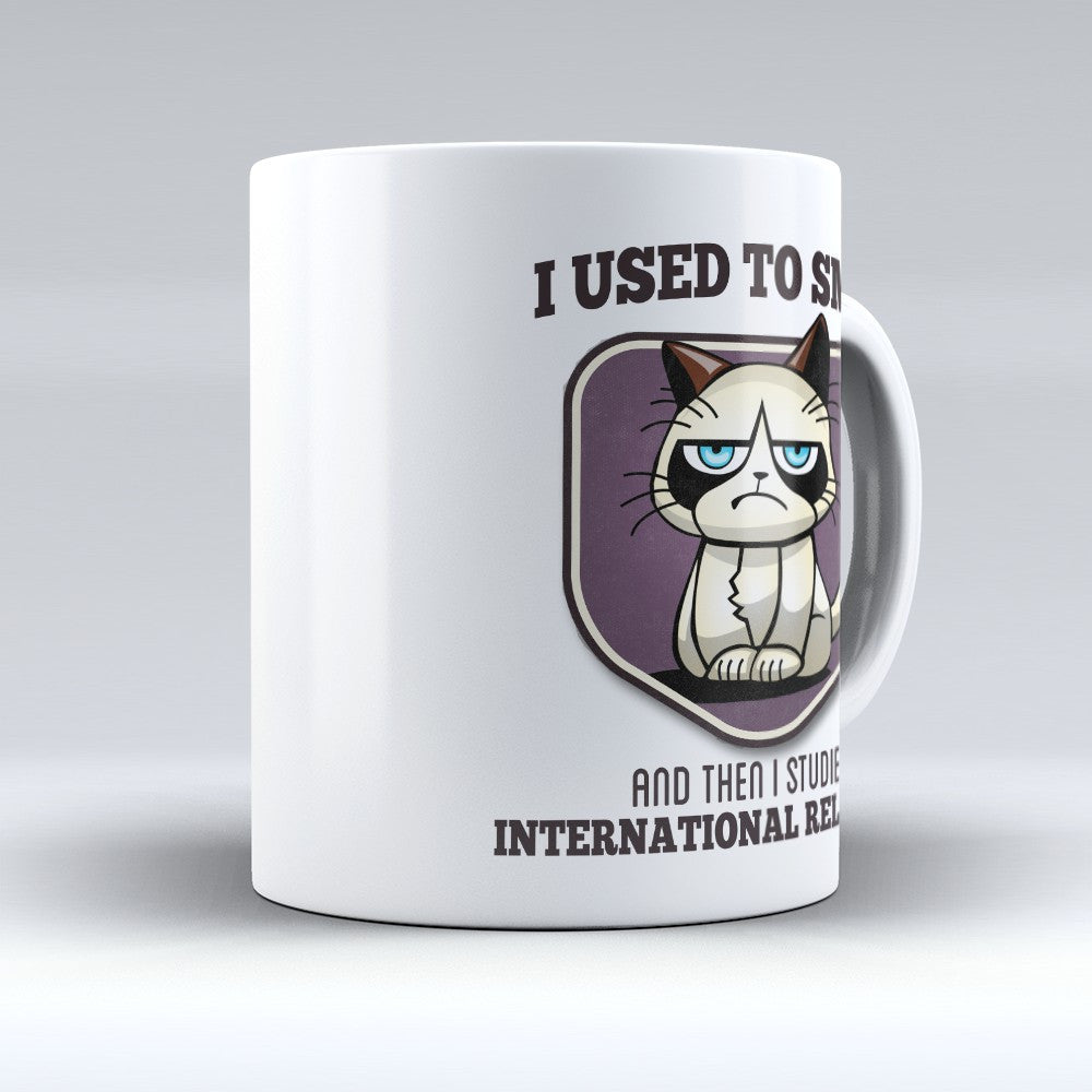 "Limited Edition - ""I Used to Smile - International Relations"" 11oz Mug - International Relations Mugs - Mugdom Coffee Mugs"