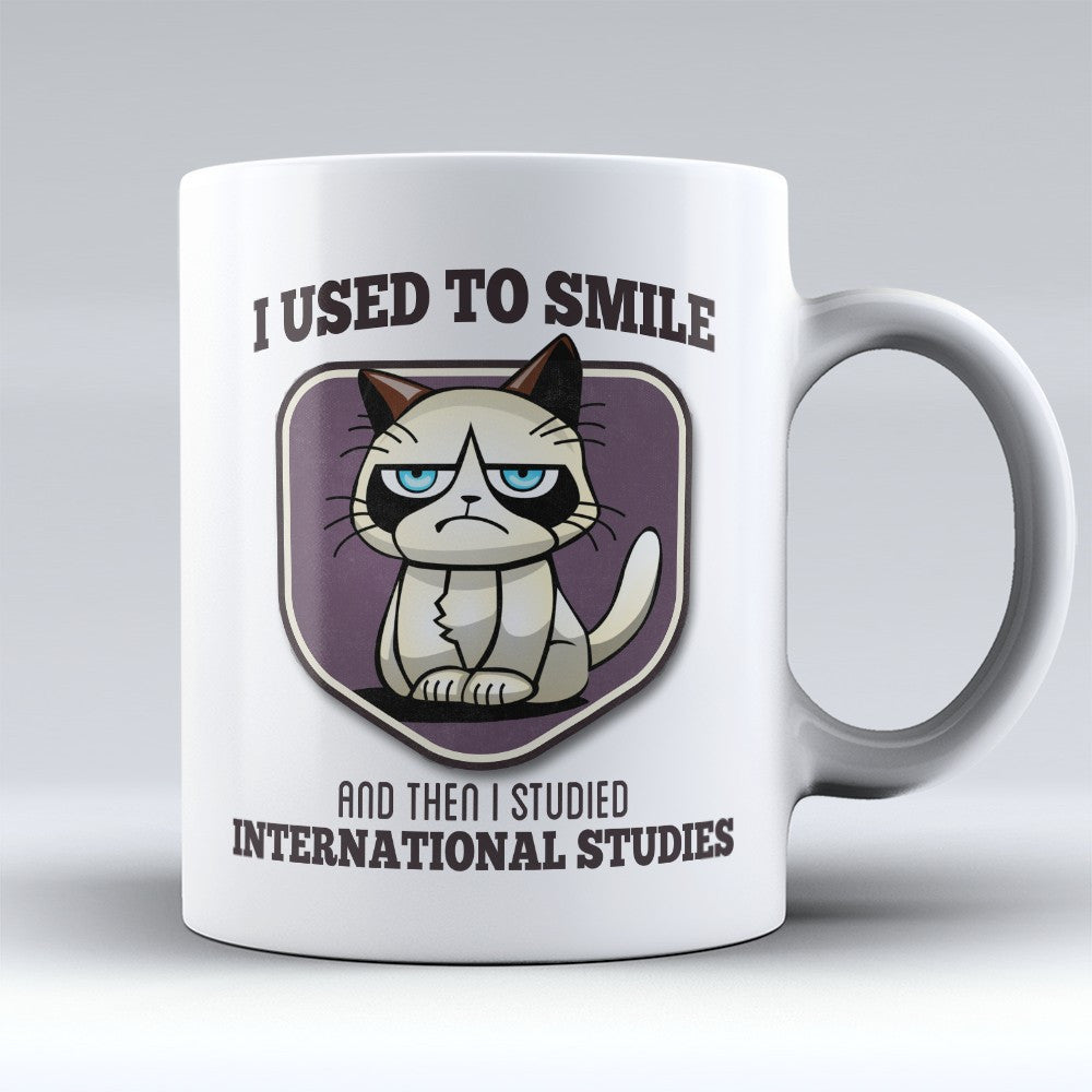 "Limited Edition - ""I Used to Smile - International Studies"" 11oz Mug - International Relations Mugs - Mugdom Coffee Mugs"