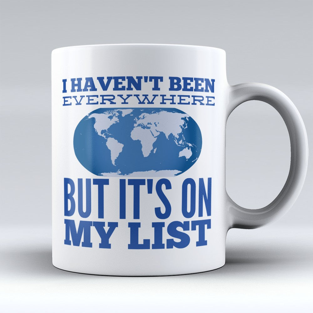 "Limited Edition - ""Its On My List"" 11oz Mug"