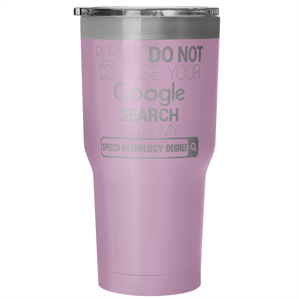 """Speech Pathology Degree"" - 30oz Stainless Steel Tumbler - Tumblers - Mugdom Coffee Mugs"