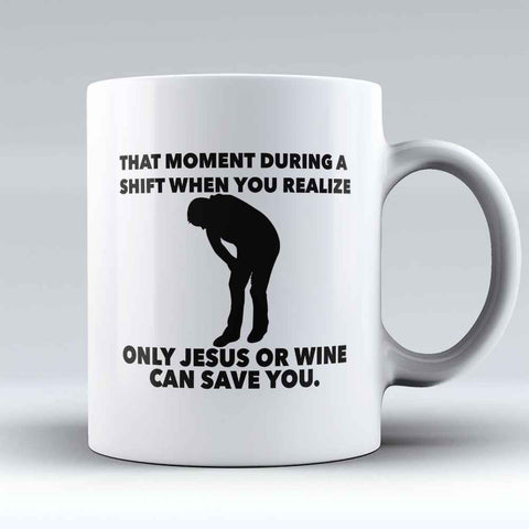 "Limited Edition - ""Jesus Or Wine Can Save You"" 11oz Mug - Pharmacist Mugs - Mugdom Coffee Mugs"