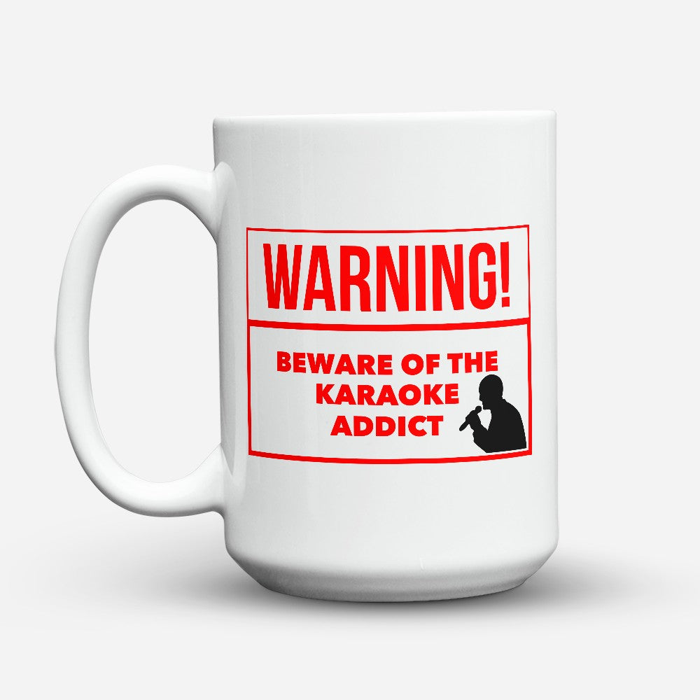 "Limited Edition - ""Karaoke Addict"" 15oz Mug"