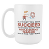 "Limited Edition - ""What Your Middle School Teacher Said"" 15oz Mug - Middle School Teacher Mugs - Mugdom Coffee Mugs"
