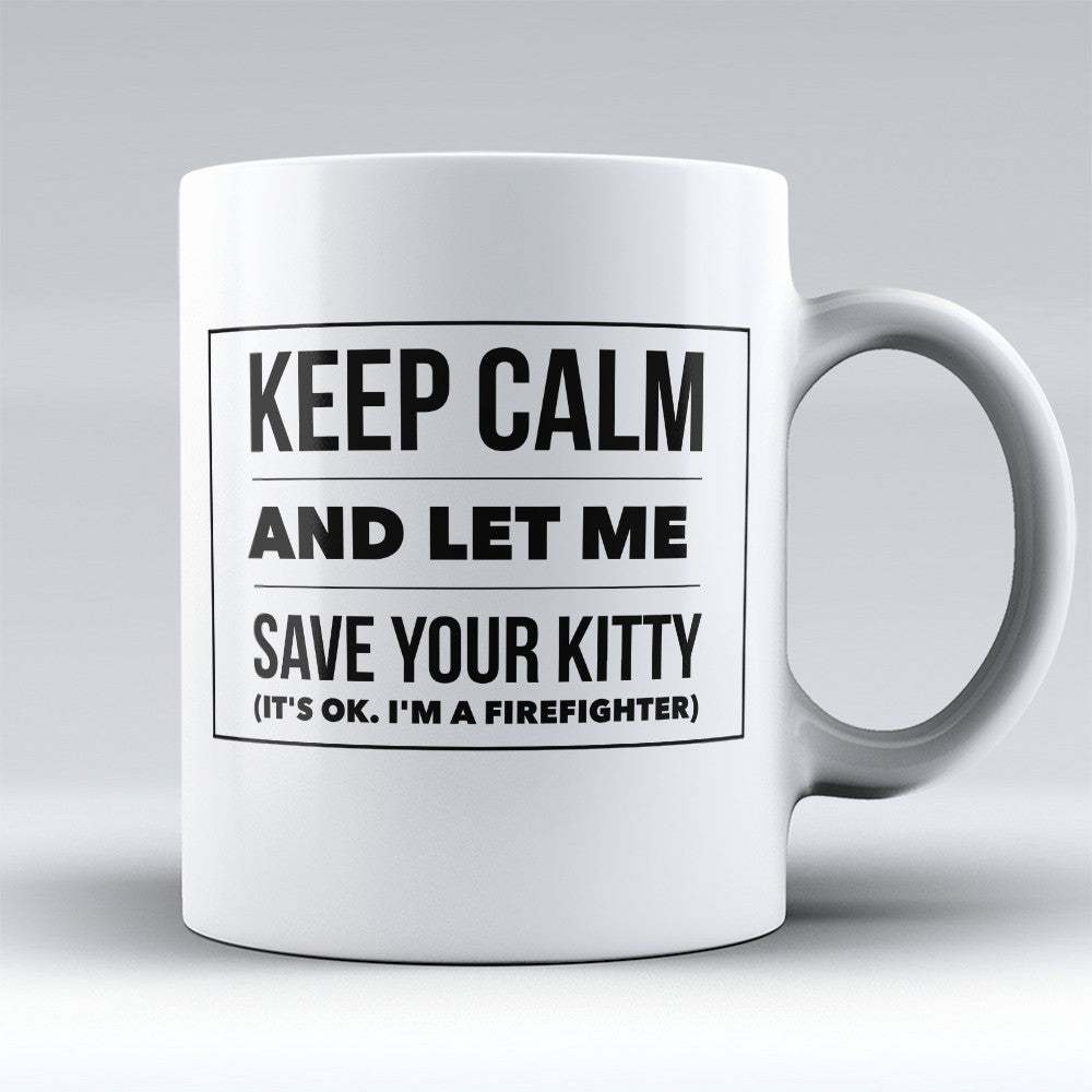 "Limited Edition - ""Kitty "" 11oz Mug - Firefighter Mugs - Mugdom Coffee Mugs"