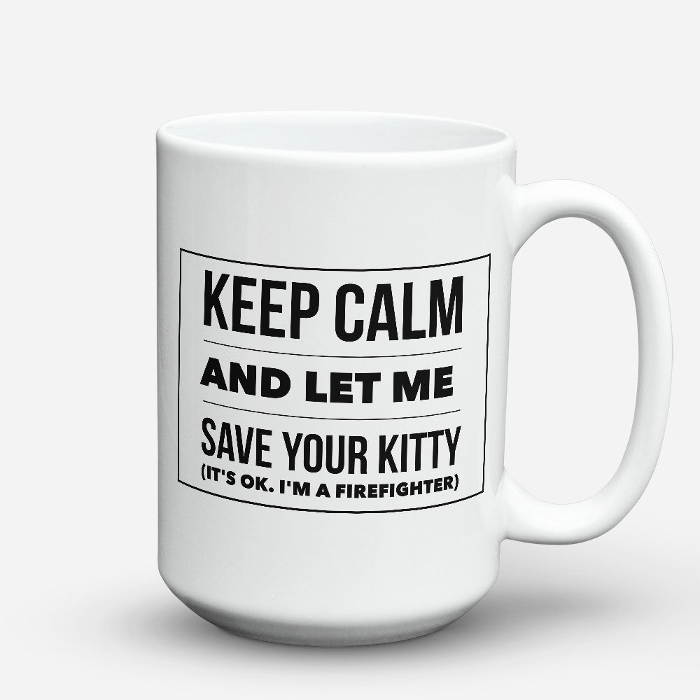 "Limited Edition - ""Kitty "" 15oz Mug - Firefighter Mugs - Mugdom Coffee Mugs"