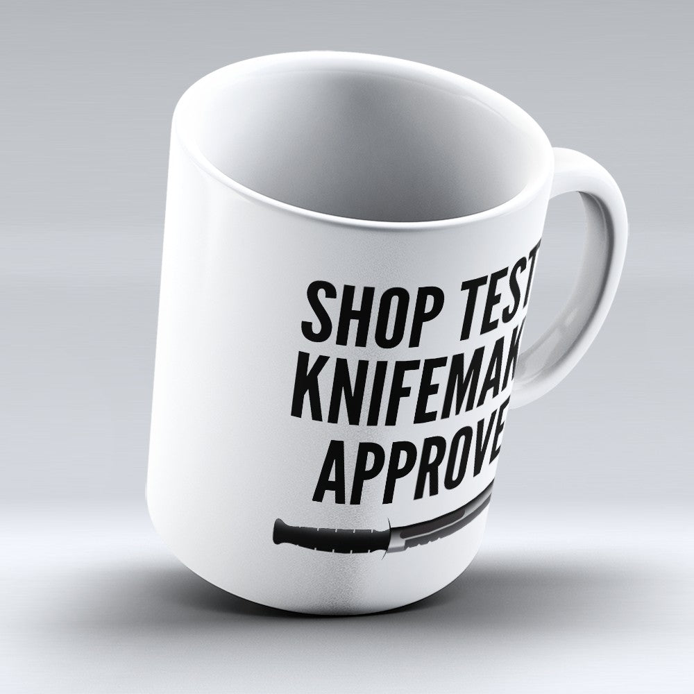 "Limited Edition - ""Knifemaker Approved"" 11oz Mug"