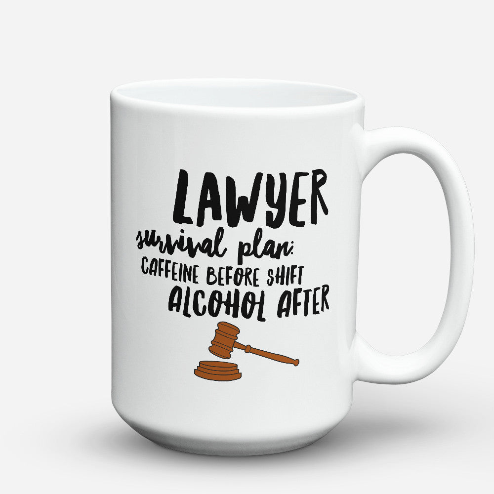 "Limited Edition - ""Lawyer Survival Plan"" 15oz Mug - Lawyer Mugs - Mugdom Coffee Mugs"