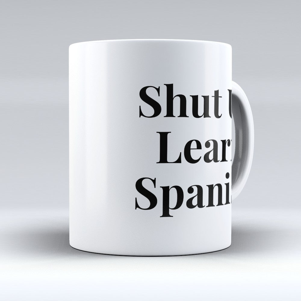 "Limited Edition - ""Learn Spanish"" 11oz Mug"
