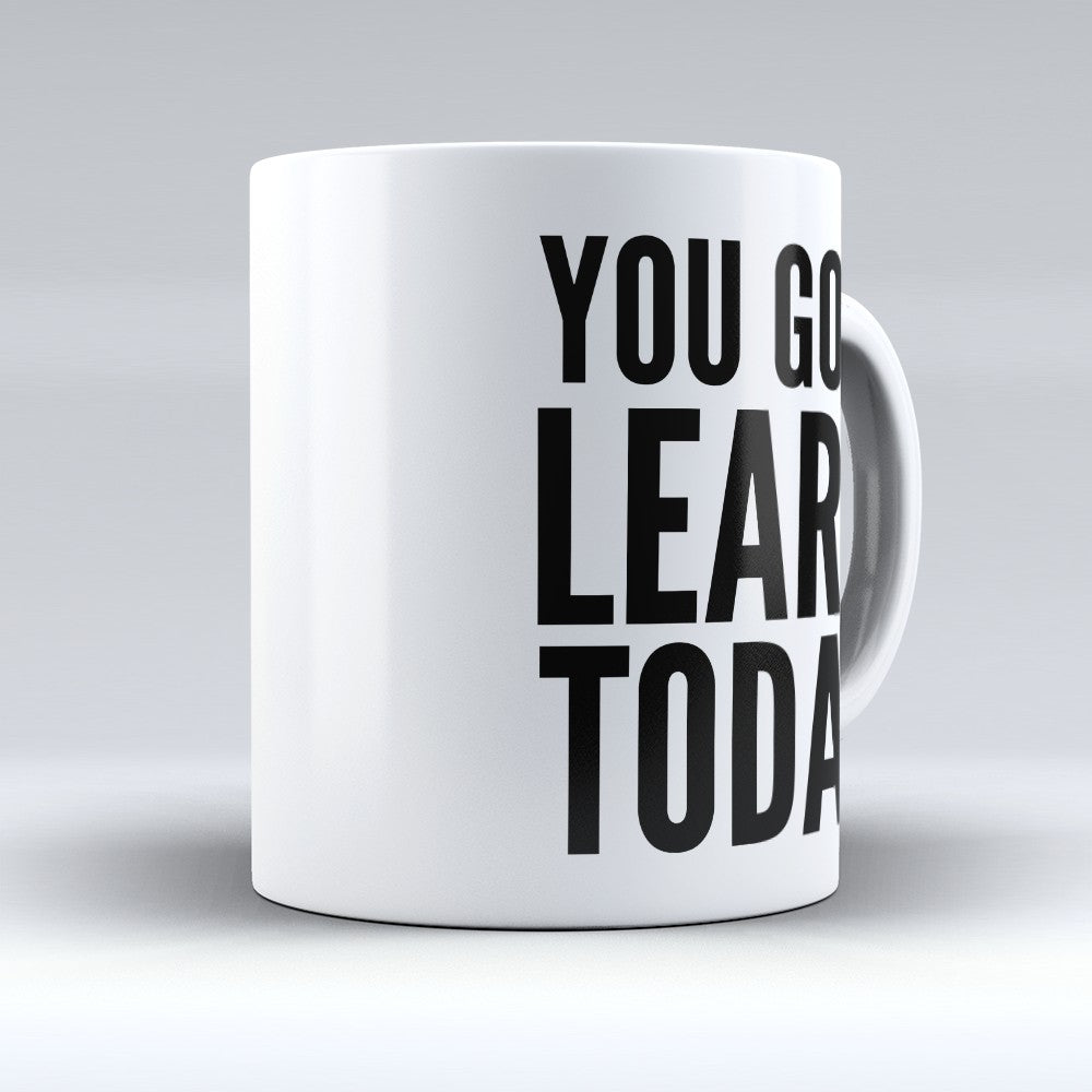 "Limited Edition - ""Learn Today"" 11oz Mug"