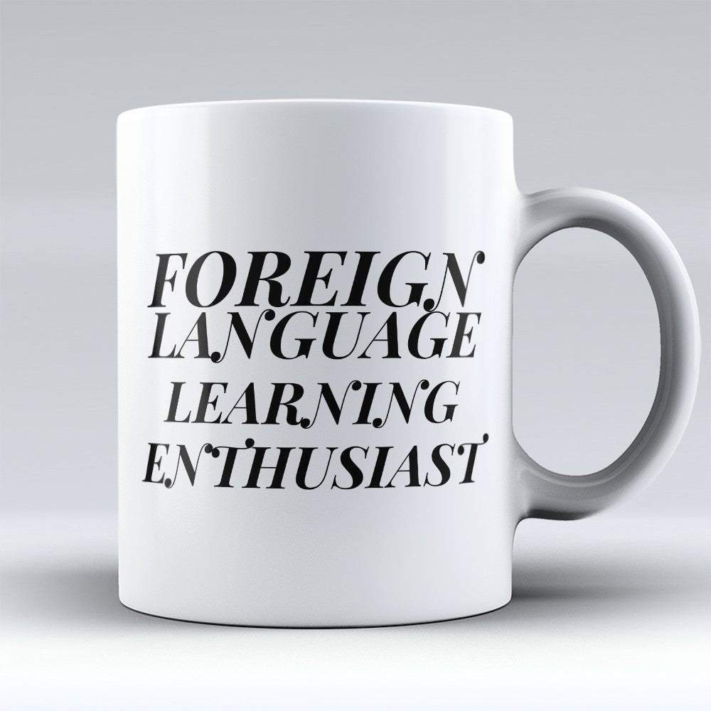 "Limited Edition - ""Learning Enthusiast"" 11oz Mug"