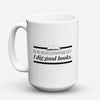 "Limited Edition - ""Good Books "" 15oz Mug - Thanksgiving Mugs - Mugdom Coffee Mugs"