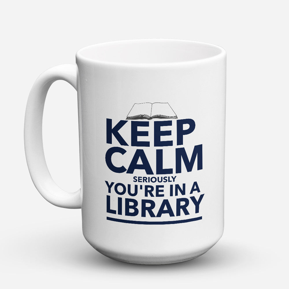 "Limited Edition - ""Librabrians Keep Calm"" 15oz Mug - Librarian & Book Lover Mugs - Mugdom Coffee Mugs"
