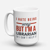 "Limited Edition - ""Sexy Librarian"" 15oz Mug - Librarian Mugs - Mugdom Coffee Mugs"