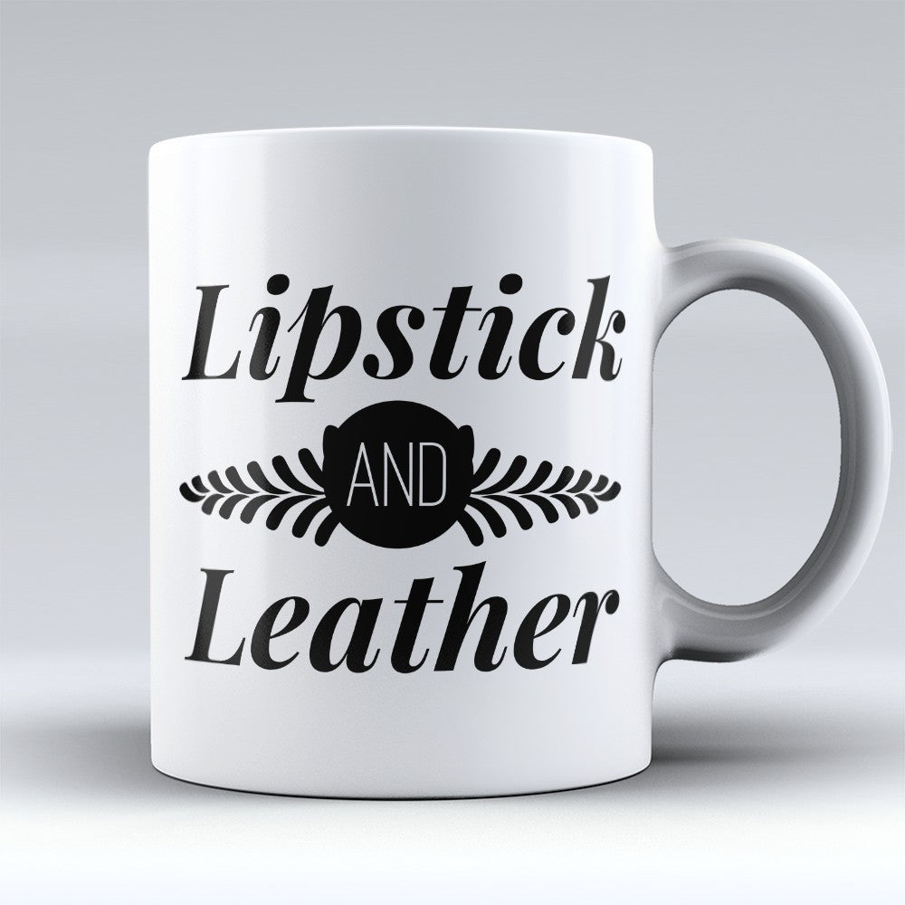 "Limited Edition - ""Lipstick And Leather"" 11oz Mug"