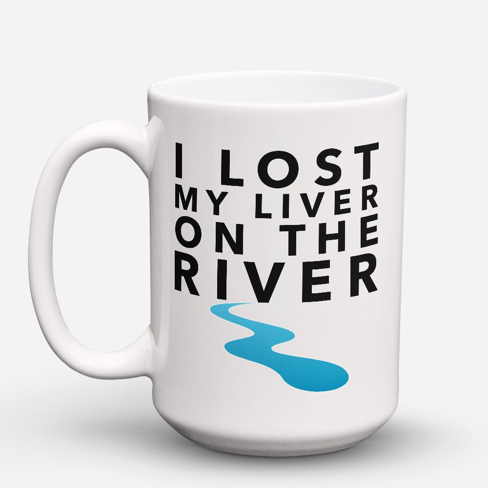 "Limited Edition - ""Liver On The River"" 15oz Mug"