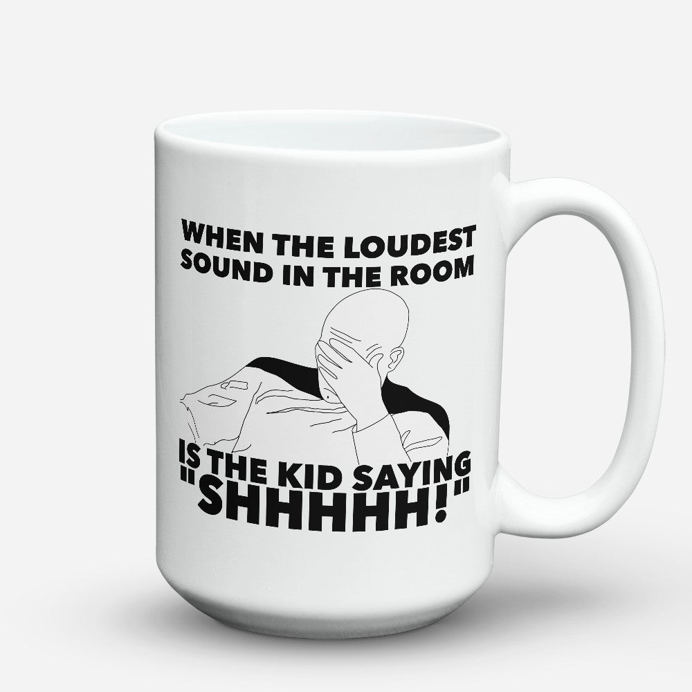 "Limited Edition - ""Loudest Sound"" 15oz Mug - Teacher Mugs - Mugdom Coffee Mugs"