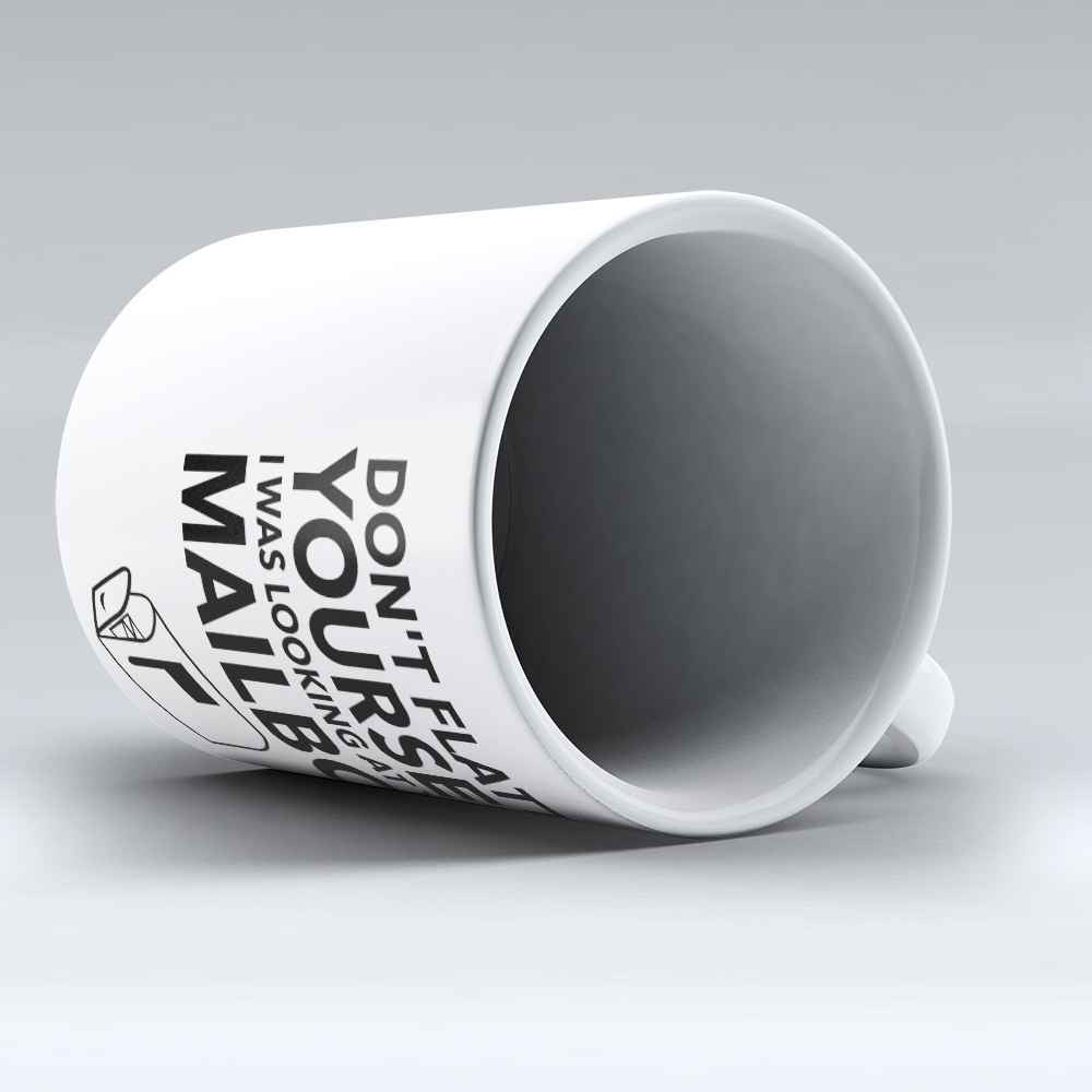 "Limited Edition - ""Don't Flatter"" 11oz Mug - Postal Worker Mugs - Mugdom Coffee Mugs"