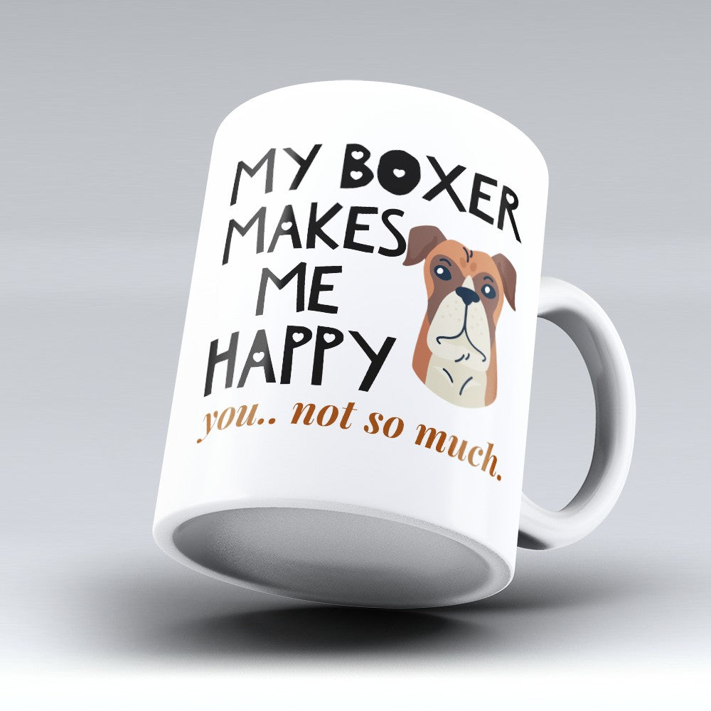 "Limited Edition - ""Makes Me Happy"" 11oz Mug"