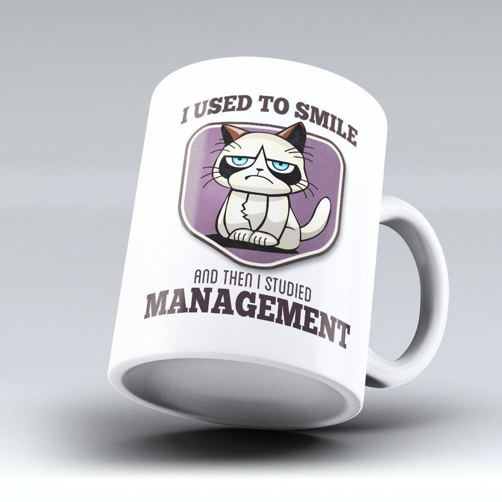 "Limited Edition - ""I Used to Smile - Management"" 11oz Mug - Manager Mugs - Mugdom Coffee Mugs"
