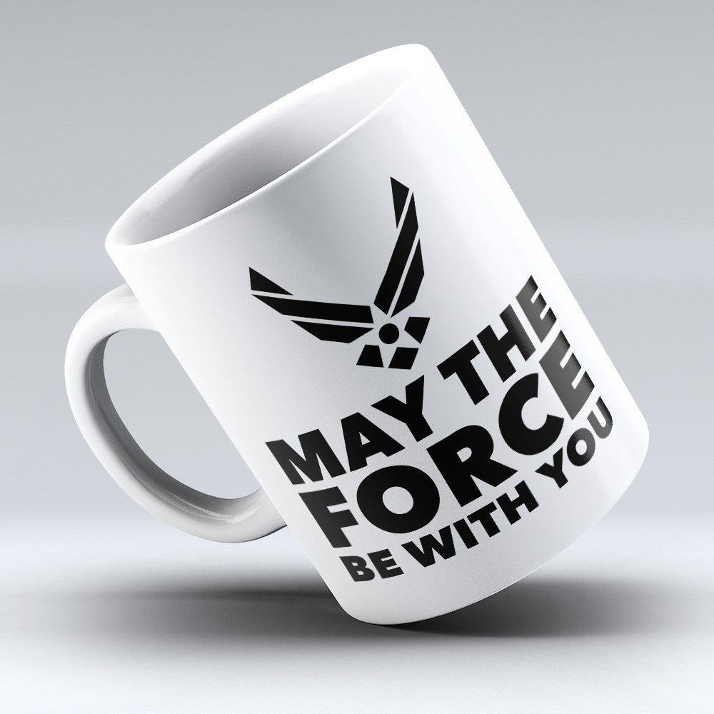 "Limited Edition - ""May The Force"" 11oz Mug"